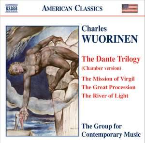 Charles Wuorinen - The Dante Trilogy