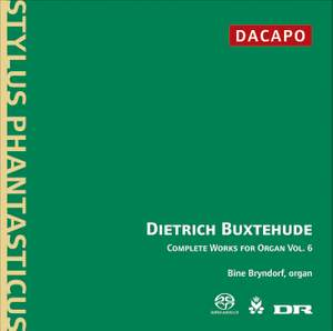Buxtehude - Complete Works for Organ Volume 6