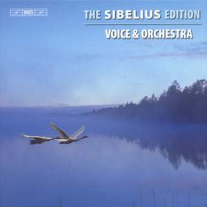 The Sibelius Edition Volume 3 - Cantatas, Melodramas and Orchestral Songs