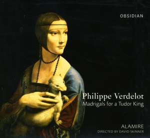 Verdelot - Madrigals for a Tudor King
