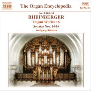 Rheinberger: Works For Organ, Vol. 6