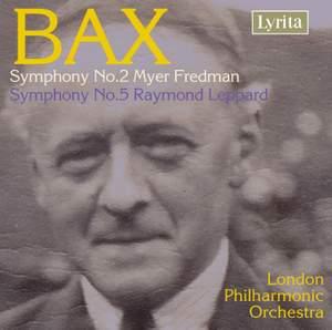 Bax - Symphonies Nos. 2 & 5