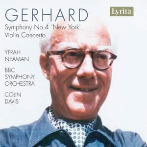 Gerhard: Symphony No. 4 & Violin Concerto