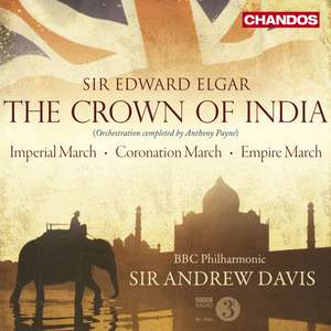 Sir Edward Elgar: The Crown of India Product Image
