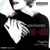 Monteverdi - Fire and Ashes