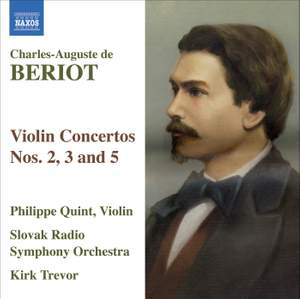 Bériot - Violin Concertos Nos. 2, 3 and 5