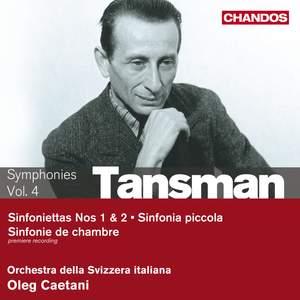 Tansman - Symphonies Volume 4