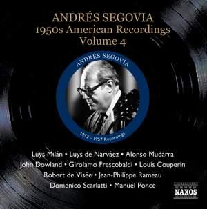 Segovia - 1950s American Recordings Volume 4