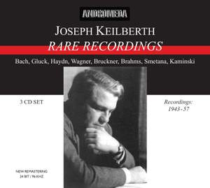 Joseph Keilberth - Rare Recordings