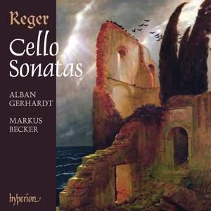 Reger - Cello Sonatas & Cello Suites Product Image