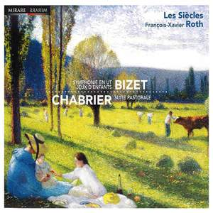 Bizet and Chabrier: Orchestral Works
