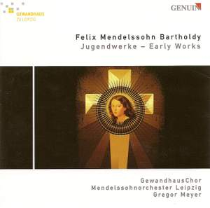 Mendelssohn - Early Pieces