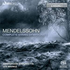 Mendelssohn: String Symphonies Nos. 1-13