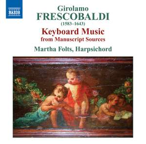 Frescobaldi - Keyboard Music from Manuscript Sources Product Image