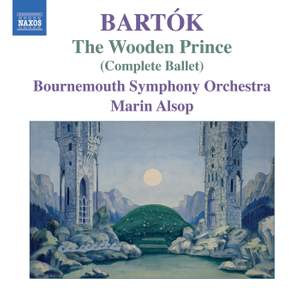 Bartók: The Wooden Prince