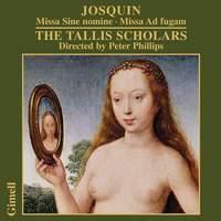 Josquin - Missa Sine Nomine & Missa Ad Fugam