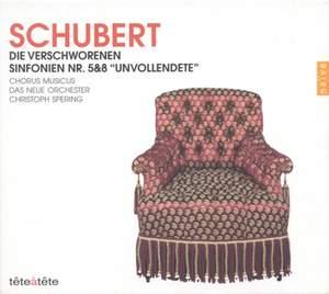 Schubert: Die verschworenen Sinfonien Nr. 5&8 'Unvollendete'