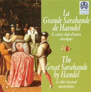 The Grand Sarabande by Handel