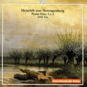 Herzogenberg - Piano Trios Nos. 1 & 2