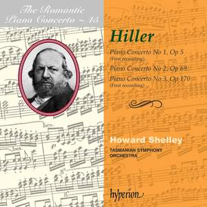 The Romantic Piano Concerto 45 - Ferdinand Hiller