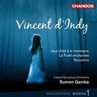 Vincent d'Indy - Orchestral Works Volume 1