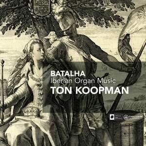 Batalha - Iberian Organ Music
