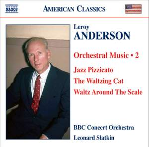 Leroy Anderson - Orchestral Works Volume 2