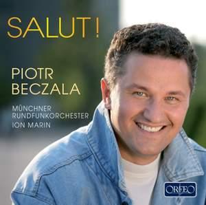 Piotr Beczala - Salut!