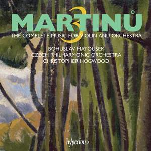 Martinu - The complete music for violin and orchestra Volume 3 Product Image