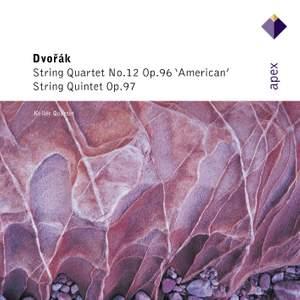 Dvorak: 'American' Quartet and String Quintet No. 3