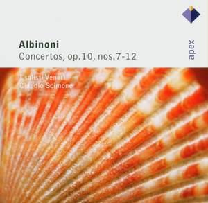 Albinoni: Concertos, Op. 10 Nos. 7-12