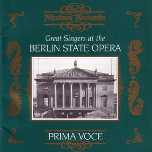 Great Singers at the Berlin State Opera