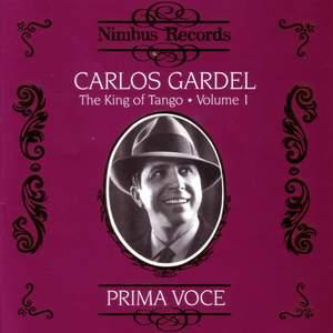 Carlos Gardel - The King of Tango Vol.1