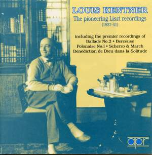 Louis Kentner - The Pioneering Liszt Recordings Volume 1