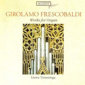 Frescobaldi - Works for Organ