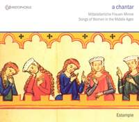 a chantar - Songs of Women in the Middle Ages