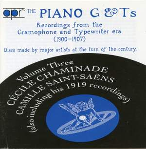 The Piano G & Ts Volume 3 - Recordings from the Gramophone & Typewriter era (1900-1907)