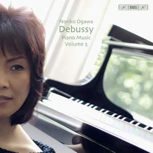 Debussy: Piano Music Volume 5