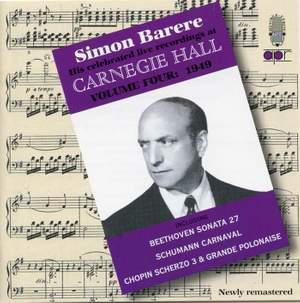 Simon Barere - Live Recordings at Carnegie Hall (Volume 4)