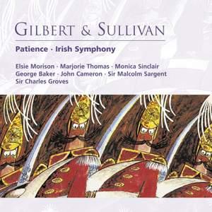Gilbert & Sullivan - Patience & Irish Symphony