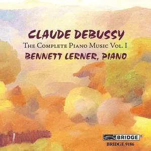 Debussy: The Complete Piano Music, Vol. I