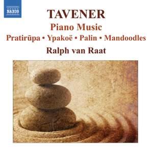 Sir John Tavener - Piano Music
