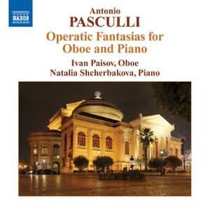 Pasculli - Operatic Fantasias for Oboe and Piano
