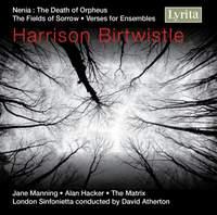 Birtwistle - The Fields of Sorrow