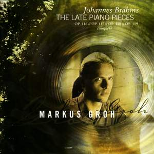 Brahms - The Late Piano Works