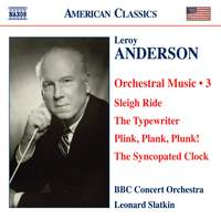 Leroy Anderson - Orchestral Works Volume 3