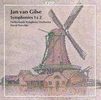 Jan van Gilse: Symphonies Nos. 1 & 2