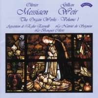 The Organ Works of Oliver Messiaen Volume 1