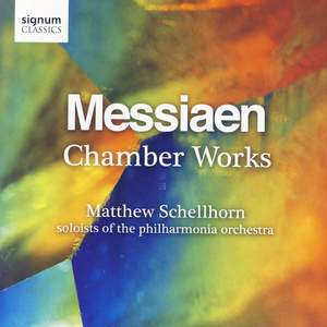 Messiaen - Chamber Works