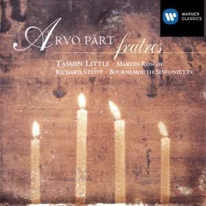 Pärt: Fratres for Violin & Piano, etc.